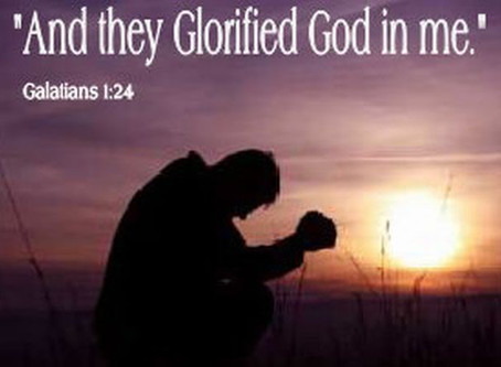 """""""And they glorified God because of me."""" – Galatians 1:24"""