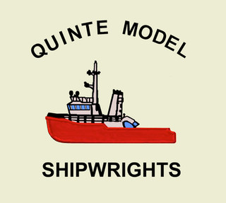"""Quinte Model Shipwrights:  Welcome Aboard ------- """"About Us"""""""