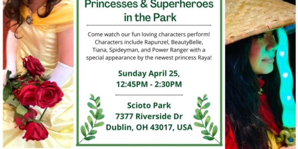 Princesses & Superheros Performances at the PARK !