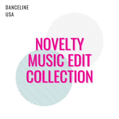 Novelty Music Edit Collection