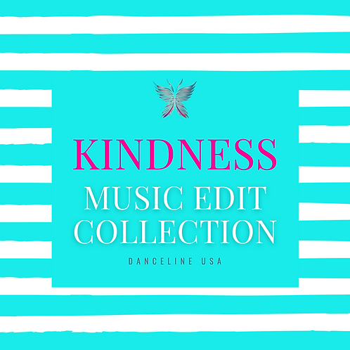 Kindness Music Edit Collection
