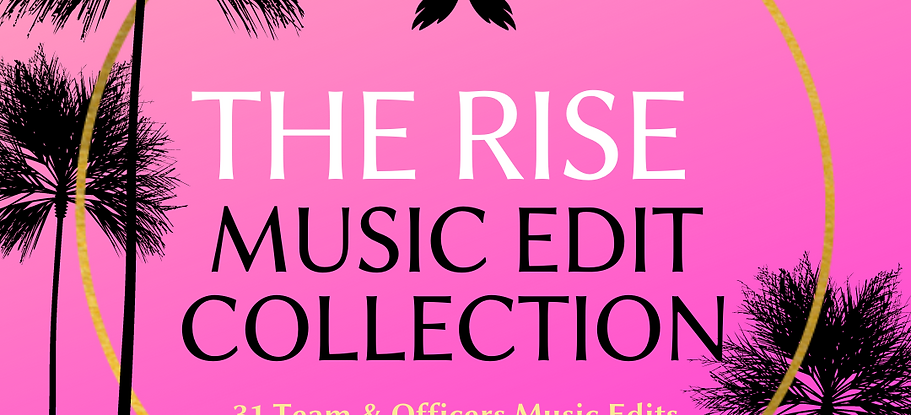 The Rise Music Edit Collection