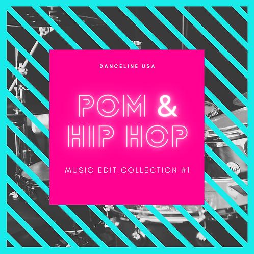 Pom & Hip Hop Music Edit Collection #1