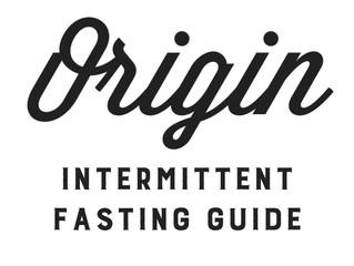 The Origin Guide to Intermittent Fasting