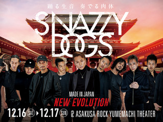 SNAZZY DOGS〜MADE IN JAPAN NEW EVOLUTION〜
