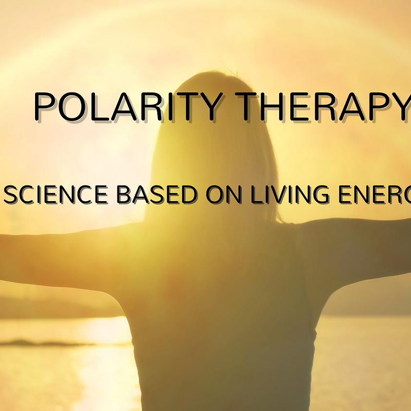 Polarity Therapy - Level 2
