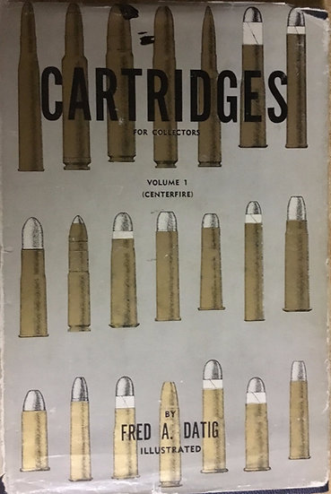 Cartridges for Collectors Volume 1 (Center fire)