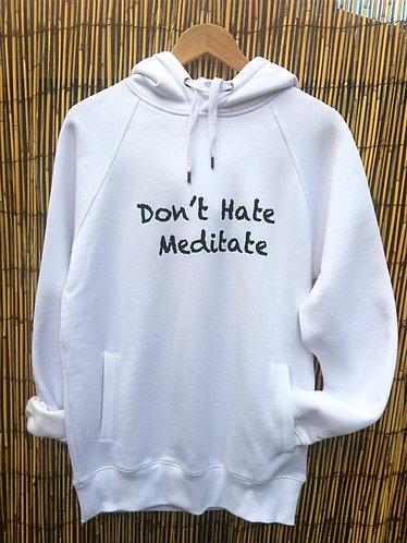 Zoti Dont Hate Meditate Organic Hoodie White