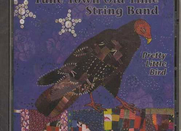 Tune Town Old Time String Band - Pretty Little Bird