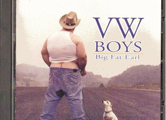 VW Boys - Big Fat Earl