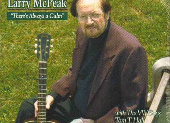 Larry McPeak - There's Always a Calm