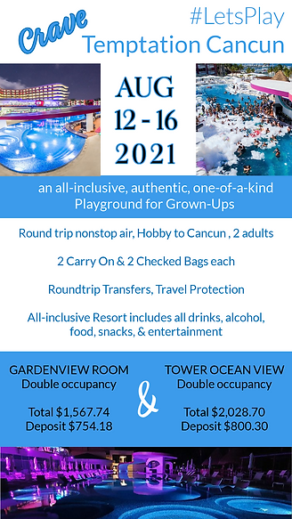 Crave Cancun Aug 12-16