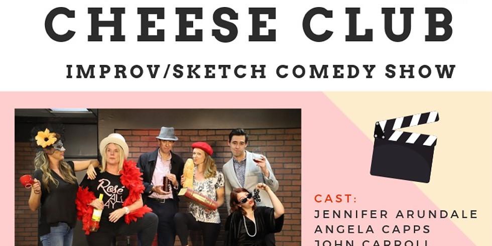 Fantastic Cheese Club Improv Show