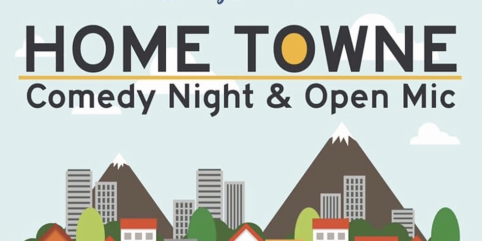 Home Towne Comedy Night