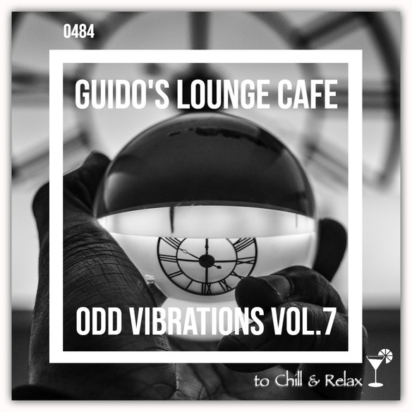 Tonight 8PM CET: GUIDOS LOUNGE CAFE 484 (ODD VIBRATIONS)
