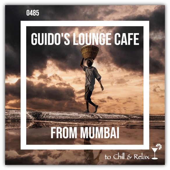 Tonight 8PM CET: GUIDOS LOUNGE CAFE 485 (FROM MUMBAI)