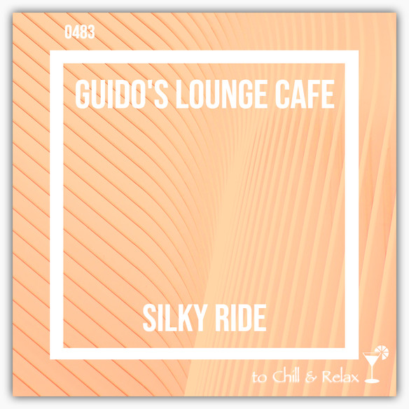 Tonight 8pm CET: GUIDOS LOUNGE CAFE 483 (SILKY RIDE)