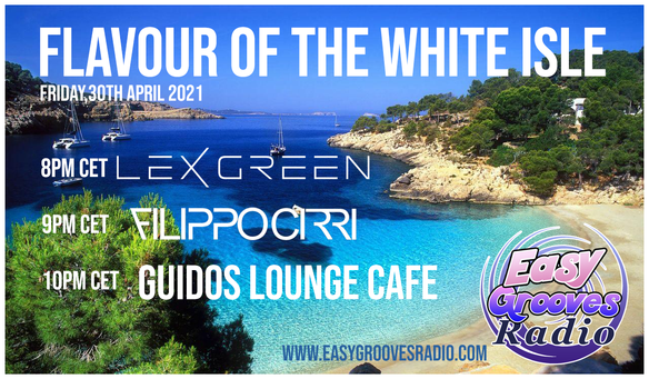 FRIDAY 04/30/2021 - FLAVOUR OF THE WHITE ISLE