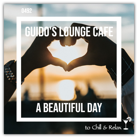 Tonight 8PM CET: GUIDOS LOUNGE CAFE 492 (A BEAUTIFUL DAY)