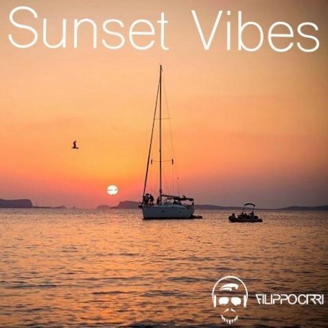 Tonight 8pm CET: FILIPPO CIRRI - SUNSET VIBES