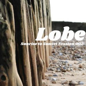 Tonight 8PM CET: LOBE - SUNRISE TO SUNSET 2