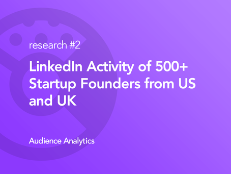 Findings from researching 10380 actions of 519 StartUp Founders on LinkedIn