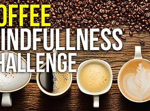 COFFEE MINDFULNESS.png