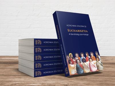Koronkai Zoltán SJ: Eucharisztia