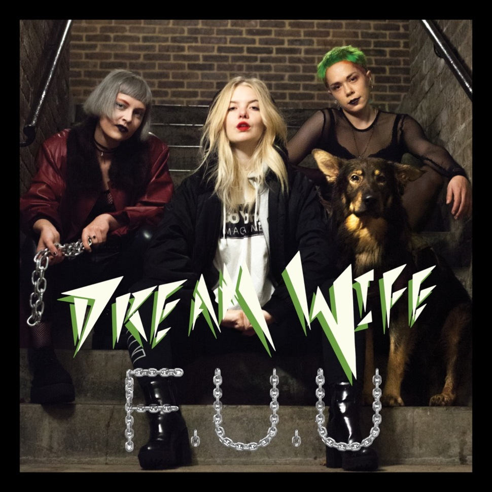 Dream Wife - F.U.U.