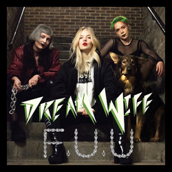 Dream Wife - F.U.U.