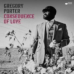 Gregory Porter - Consequence of Soun
