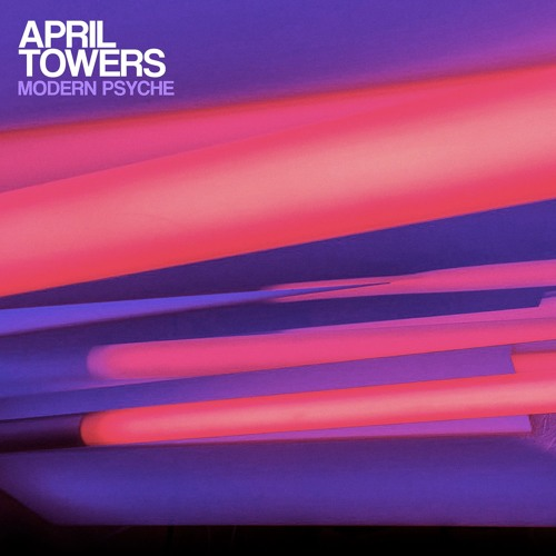 April Towers - Modern Psyche