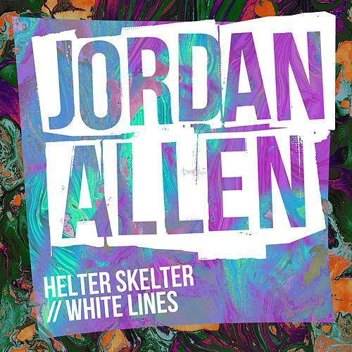 Jordan Allen - Helter Skelter