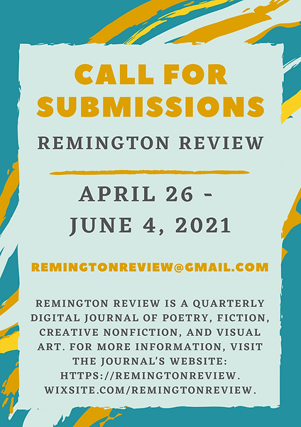Remington Review Summer 2021 Call for Su