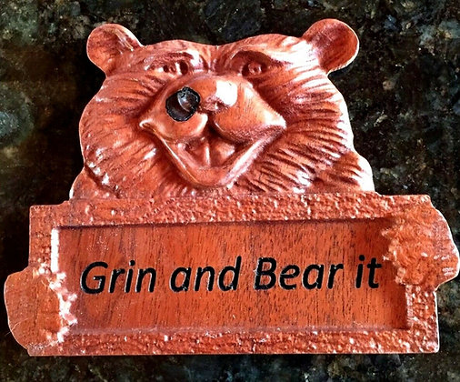 """""""Grin and Bear It"""" Exotic Wood Sign"""