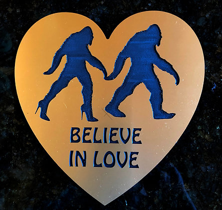"""Bigfoot Fun Plaque """"Believe in Love"""" with Stand"""