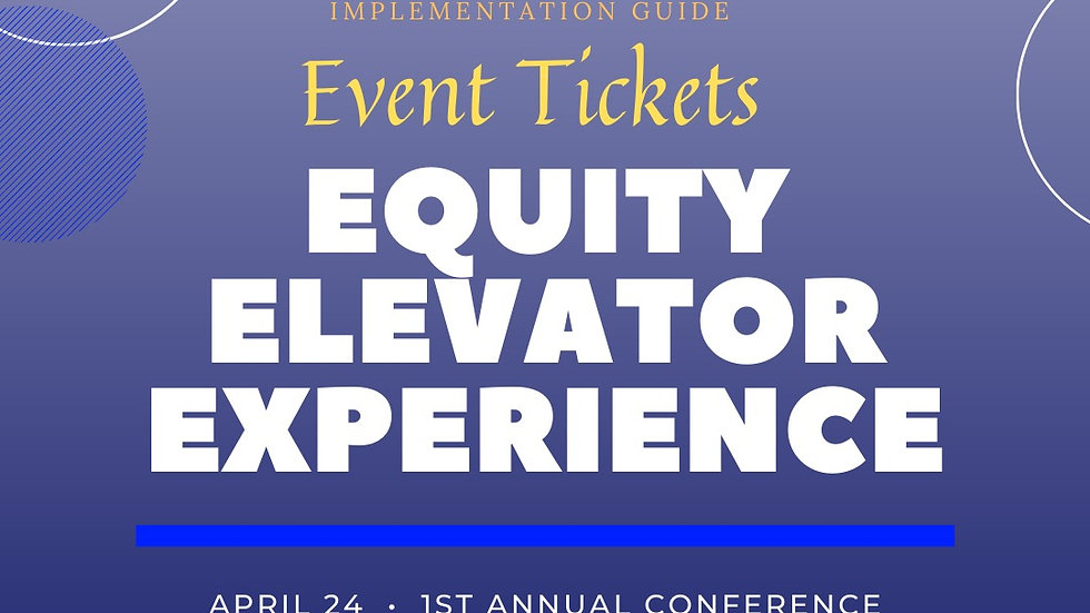 Equity Elevator Experience Virtual Conference
