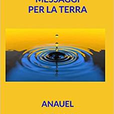 ANAUEL -  MESSAGGI PER LA TERRA