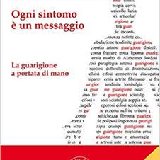 METAMEDICINA 2.0 - OGNI SINTOMO E' UN MESSAGGIO
