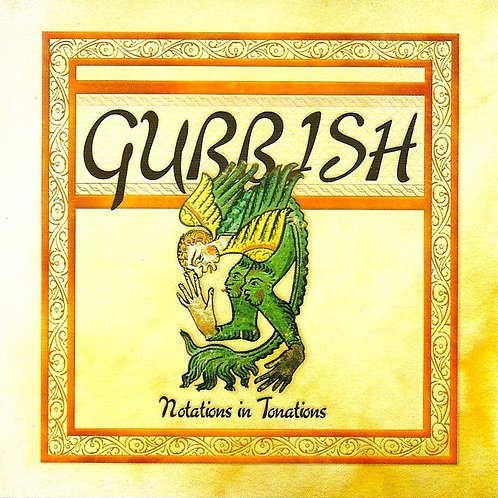 Gubbish- Notations in Tonations CD
