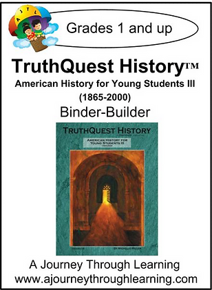 AJTL Binder-Builder for TQH: American History for Young Students III (PDF)