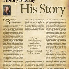 """History is Really """"His Story"""""""