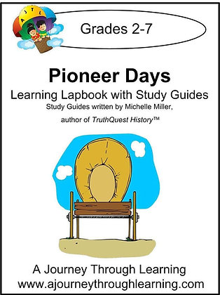 Pioneer Days Lapbook and Study Guide (PDF)