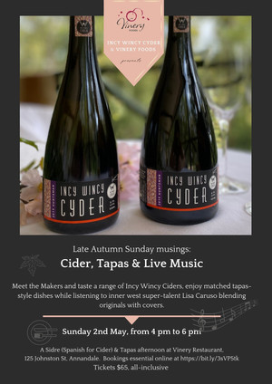 Incy Wincy Cyder & Vinery Foods presents Cider, Tapas and Live Music in May