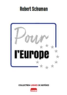 Pour l'Europe, Robert Schuman