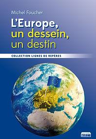 L'europe, un dessein, un destin
