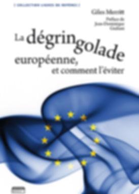 La dégringolade européenne