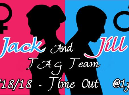 Jack & Jill - Tag Team Sunday 2/18/18