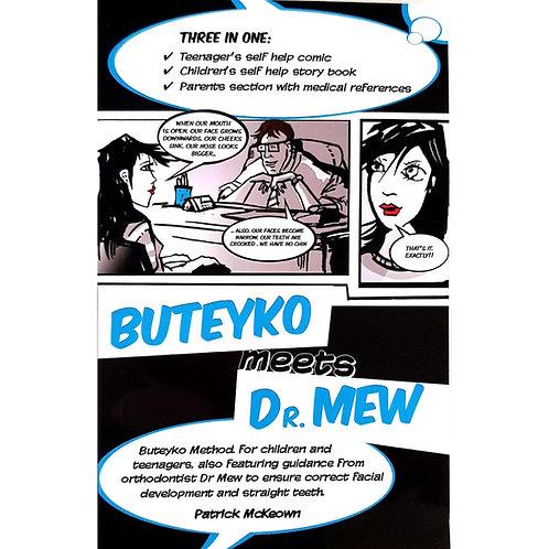 Buteyko meets Dr.Mew