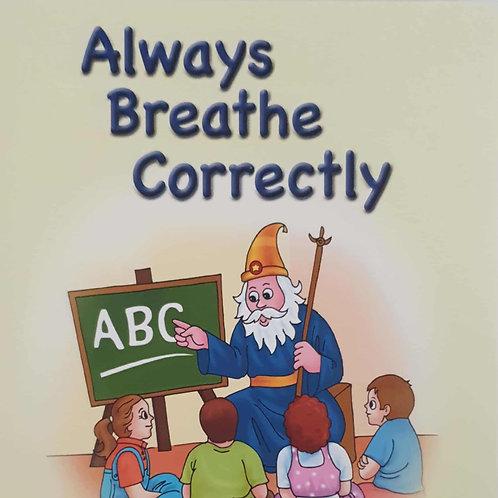BOOK: Always Breathe Correctly